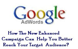 adwords 5 Ways to Use Google Adword New Enhanced Campaign to Reach Target Audience